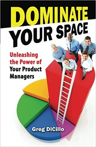 Dominate Your Space Book on Product Management